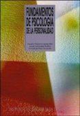 FUNDAMENTOS DE PSICOLOGIA DE LA PERSONALIDAD di VV.AA.