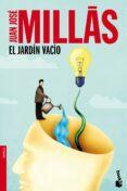 EL JARDIN VACIO de MILLAS, JUAN JOSE