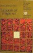 LA POESIA EN EL SIGLO XIX (2ª ED.) di AULLON DE HARO, PEDRO