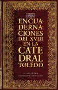 ENCUADERNACIONES DEL XVIII EN LA CATEDRAL DE TOLEDO di CARPALLO BAUTISTA, ANTONIO