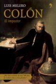 COLON, EL IMPOSTOR de MELERO, LUIS
