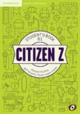 CITIZEN Z PRE-INT B1 STUDENT BOOK AUGMENTED REALITY di VV.AA.