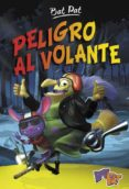 PELIGRO AL VOLANTE (BAT PAT 1) di PAVANELLO, ROBERTO
