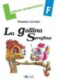 GALLINA SERAFINA (CUADERNO F) di VIANA MARTINEZ, MERCE