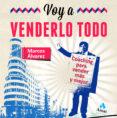 VOY A VENDERLO TODO di ALVAREZ OROZCO, MARCOS