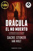 DRACULA: EL NO MUERTO de STOKER, DRACE HOLT, IAN