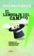 EL LENGUAJE DEL CAMBIO (2ª ED.): TECNICA DE COMUNCIACION TERAPEUT ICA (2ª ED.) di WATZLAWICK, PAUL