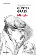 MI SIGLO de GRASS, GUNTER