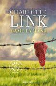 DAME LA MANO de LINK, CHARLOTTE