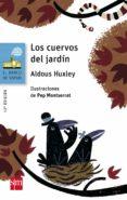 LOS CUERVOS DEL JARDIN di HUXLEY, ALDOUS