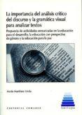 LA IMPORTANCIA DEL ANÁLISIS CRÍTICO DEL DISCURSO Y LA GRAMÁTICA VISUAL PARA ANALIZAR TEXTOS di MARTINEZ LIROLA, MARIA