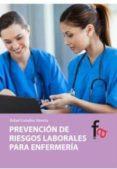 PREVENCION DE RIESGOS LABORALES PARA ENFERMERIA de CEBALLOS ATIENZA, RAFAEL