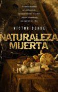 NATURALEZA MUERTA de CONDE, VICTOR