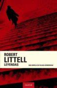 LEYENDAS di LITTELL, ROBERT