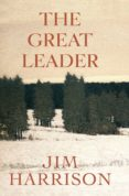 THE GREAT LEADER: A FAUX MYSTERY di HARRISON, JIM