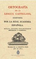 ORTOGRAFIA DE LA LENGUA ESPAÑOLA di REAL ACADEMIA ESPAÑOLA