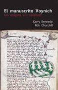 EL MANUSCRITO VOYNICH de KENNEDY, GERRY CHURCHILL, ROB