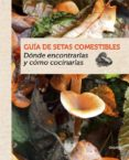 GUIA DE SETAS COMESTIBLES di EYSSARTIER, GUILLAUME