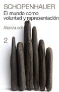 EL MUNDO COMO VOLUNTAD Y REPRESENTACION (T.II) de SCHOPENHAUER, ARTHUR