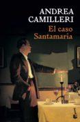 EL CASO SANTAMARIA di CAMILLERI, ANDREA