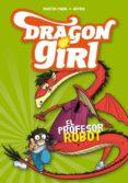 DRAGON GIRL 2: EL PROFESOR ROBOT di PIÑOL, MARTIN