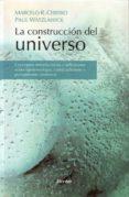 LA CONSTRUCCION DEL UNIVERSO de CEBERIO, MARCELO R.  WATZLAWICK, PAUL