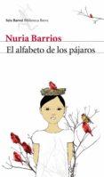 EL ALFABETO DE LOS PAJAROS de BARRIOS, NURIA