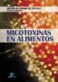 MICOTOXINAS EN ALIMENTOS di SORIANO DEL CASTILLO, JOSE MIGUEL