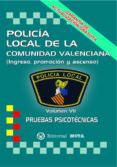 POLICIA LOCAL DE VALENCIA: PRUEBAS PSICOTECNICAS (2ª ED.) di VV.AA.