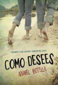 COMO DESEES (PREMIO ELLAS 2013) di BOTELLA, ANABEL