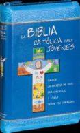 9788490731987 - Vv.aa.: La Biblia Catolica Para Jovenes - Libro