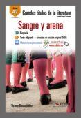 SANGRE Y ARENA: LECTURA GRADUADA - A2 di BLASCO IBAÑEZ, VICENTE