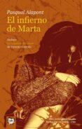 EL INFIERNO DE MARTA; LA MASCARA DEL AMOR (2ª ED.) de ALAPONT, PASQUAL GARRIDO, VICENTE