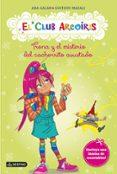 9788408125488 - Galan Ana: El Club Arcoiris 3: Trona Y El Misterio Del Cachorrito Asustado - Libro