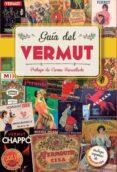 9788408145288 - Bachs Romaguera Ester: Guia Del Vermut - Libro