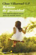 RELATOS DE GRATUIDAD di VILLARROEL, CHUS