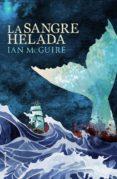 La Sangre Helada (ebook) - Roca Editorial De Libros