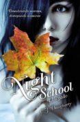 NIGHT SCHOOL. EL LEGADO di DAUGHERTY, C.J.