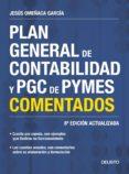PLAN GENERAL DE CONTABILIDAD Y PGC DE PYMES COMENTADOS (NUEVA ED. 2017) di OMEÑACA GARCIA, JESUS