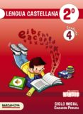NINOIS 2º EDUCACION PRIMARIA LENGUA CASTELLANA. CUADERNO 4 CATALUNYA / ILLES BALEARS di VV.AA.