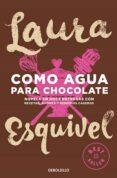 COMO AGUA PARA CHOCOLATE de ESQUIVEL, LAURA