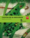 CIENCIAS DE LA NATURALEZA CASTILLA Y LEÓN INTEGRADO SAVIA-15 5º PRIMARIA di VV.AA.