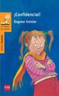 ¡CONFIDENCIAL! di GEISLER, DAGMAR