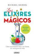 LOS ELIXIRES MAGICOS di HANDEL, MICHAEL