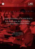COMBATES POR LA DEMOCRACIA di SOTO CARMONA, ALVARO AROCA MOHEDANO, MANUELA