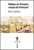 Relojes De Einstein Y Mapas De Poincare: Los Imperios Del Tiempo