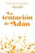 LA TENTACION DE ADAN (BILOGIA PECADO ORIGINAL 2) di RUBENS, ADRIANA