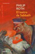 EL TEATRO DE SABBATH de ROTH, PHILIP