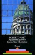 AGUAFUERTES PORTEÑAS de ARLT, ROBERTO