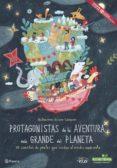 9788408171089 - Vv.aa.: Protagonistas De La Aventura Más Grande Del Planeta - Libro